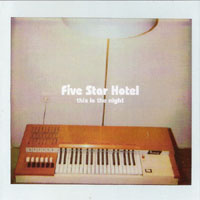 FIVE_STAR_HOTEL_-_This_Is_The_Night_B